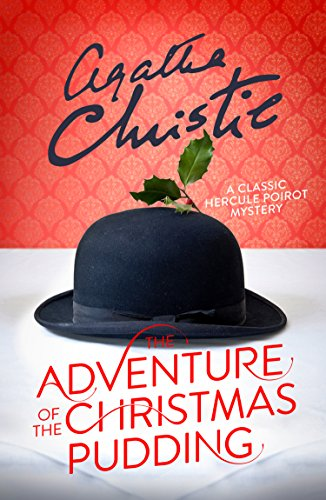 The Adventure of the Christmas Pudding (Poirot) (English Edition)