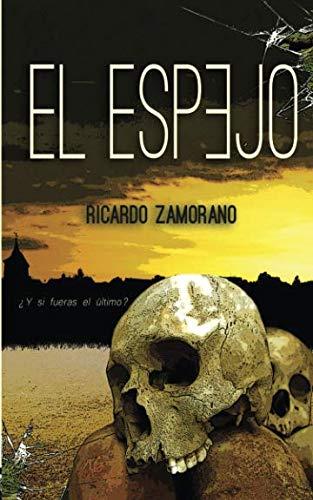 El Espejo por Ricardo Zamorano