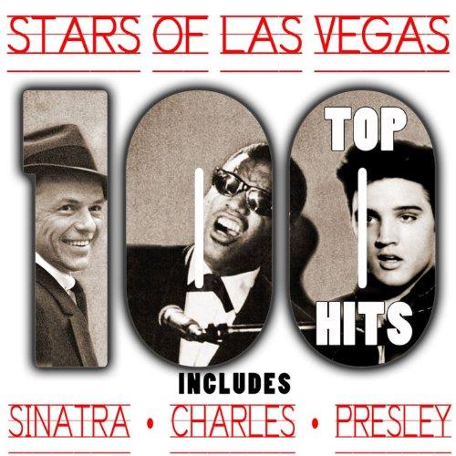 Top 100 Hits - Stars of Las Vegas