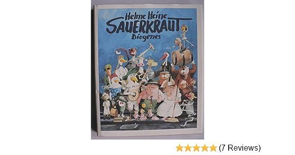 Sauerkraut Amazonde Helme Heine Gisela Von Radowitz Bücher
