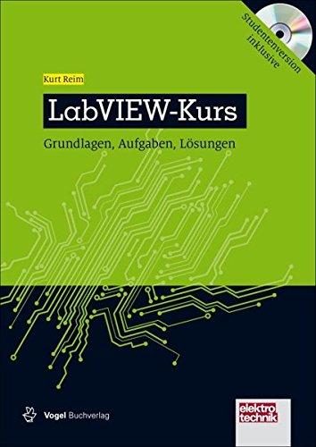 Labview-programmierung (LabVIEW-Kurs: Grundlagen, Aufgaben und Lösungen (elektrotechnik))