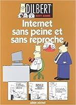 Dilbert, tome 9 - Internet sans peine et sans reproche de Scott Adams