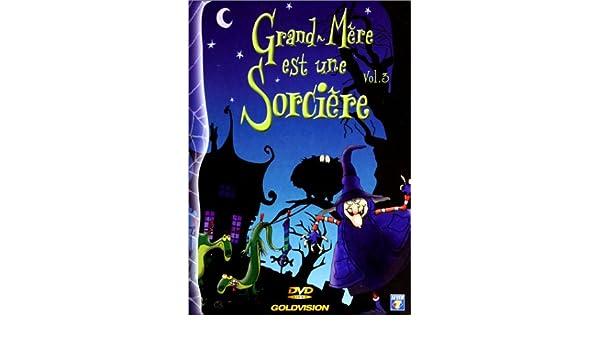 Grand-mère est une sorcière vol. 1: amazon. Fr: alexis lavillat.