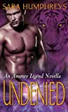 Undenied: A Novella (The Amoveo Legend)