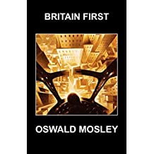 Britain First - Transcript of Oswald Mosley Speech