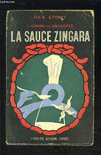 L'homme aux orchidees n°4. la sauce zingara. ( too many cooks).
