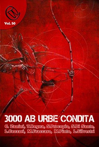 Download 3000 ab Urbe condita (Wizards & Blackholes)