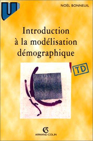 INTRODUCTION A LA MODELISATION DEMOGRAPHIQUE. 26 problèmes corrigés