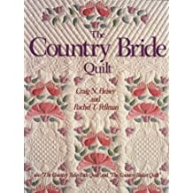 The Country Bride Quilt - also 'The Country Tulip Quilt' and 'The Country Basket Quilt'