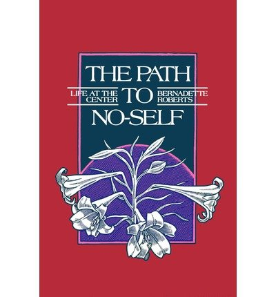 Path to No-Self: The Life at the Center (Paperback) - Common
