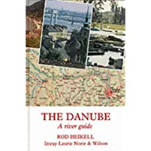 The Danube: A River Guide