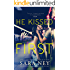 He Kissed Me First (The Kiss And Make Up Series Book 2) (English Edition)