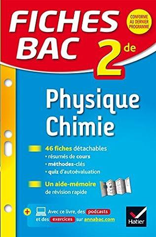 Livre Physique Chimie - Fiches bac Physique-Chimie 2de: fiches de révision