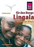 Kauderwelsch, Lingala für Kongo und Republik Kongo Wort für Wort - Nico Nassenstein
