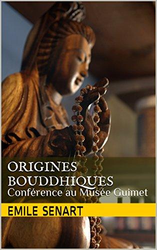 Livres Origines Bouddhiques: Conférence au Musée Guimet epub pdf