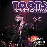 Time Tough : The Anthology
