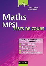 Maths MPSI Tests de cours - Validez vos connaissances et progressez ! : Validez vos connaissances et progressez ! (Concours Ecoles d'ingénieurs)