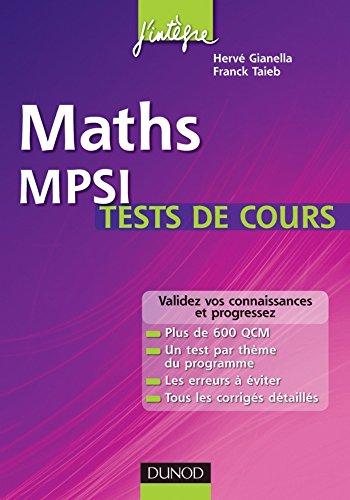 Maths MPSI Tests de cours : Validez vos connaissances et progressez ! (Concours Ecoles d'ingénieurs)