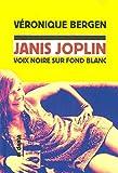 Janis Joplin - Voix noire sur fond blanc