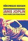 Janis Joplin : Voix noire sur fond blanc par Bergen