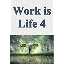 Work is life 04 (Japanese Edition)