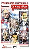 Philosophie et révolution - De Kant à Marx