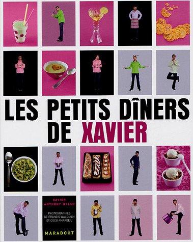 Les petits dîners de Xavier