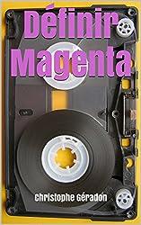 Définir Magenta