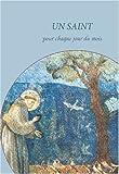 Un saint pour chaque jour du mois (12 volumes)