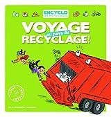 Voyage au pays du recyclage