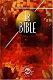 La Bible. Edition catholique avec les livres deutérocanoniques