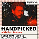 HANDPICKED with Post Malone