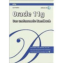 Oracle 11g: Das umfassende Handbuch (mitp Professional)