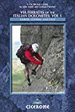 Image de Via Ferratas of the Italian Dolomites: Vol 1