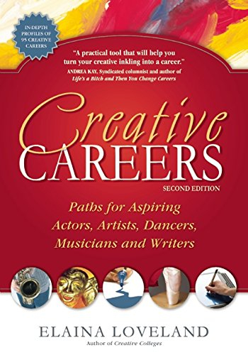 Creative Careers (Creative Careers: Paths for Aspiring Actors, Artists, Dancers,)