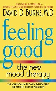 Feeling Good: The New Mood Therapy par [Burns M.D., David D.]