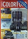 ColorFoto. 1 / 2015. Kameras: Canon EOS 7D MKII - Nikon D7100 - Fujifilm X-T1 - Pentax K-3 - Sony A6000 - Samsung NX1 - Leica T - Fujifilm X100T - Panasonic GM5; etc.