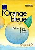 Image de L'Orange Bleue : CE2/CM, volume 2, fichier (1 livre + 1 cassette)