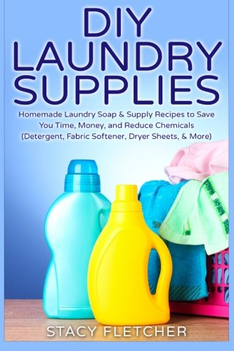 diy-laundry-supplies-homemade-laundry-soap-supply-recipes-to-save-you-time-money-and-reduce-chemical