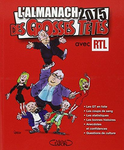 L'almanach des grosses têtes 2015 avec RTL par Philippe Bouvard