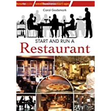 By Carol Godsmark - Start and run a Restaurant: 2nd edition (How to Books: Small Business Start-Ups) (2nd Revised edition)