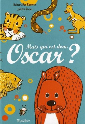 Mais qui est donc Oscar ?