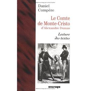 LE COMTE DE MONTE-CRISTO D'ALEXANDRE DUMAS. Lecture des textes