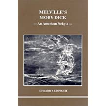 Melville's Moby Dick: An American Nekyia (Studies in Jungian Psychology by Jungian Analysts)