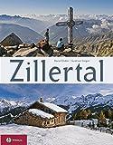Zillertal: Ein Bildband von Horst Ender (Bild) und Gudrun Steger (Text). Mit einem Vorwort von Peter Habeler.