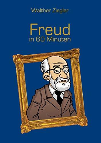 Freud in 60 Minuten por Walther Ziegler