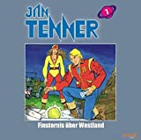 Jan Tenner - Classics  (Teil 7): Finsternis über Westland