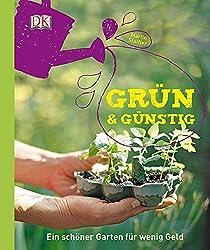 Grün & günstig: Ein schöner Garten für wenig Geld