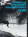 Tourism and Development in the Third World (Routledge Introductions to Development)