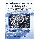 Santoña: de los escabeches a los salazones: La transformación de una villa litoral de Cantabria (Difunde)